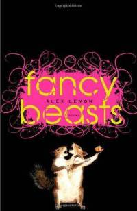 REVIEW: Fancy Beasts by Alex Lemon