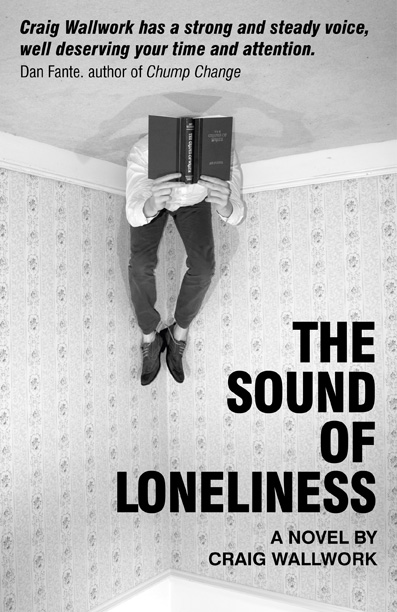 REVIEW: The Sound of Loneliness by Craig Wallwork