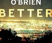 REVIEW: Better by John O'Brien