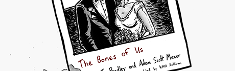 Review: THE BONES OF US by J. Bradley & Adam Scott Mazer