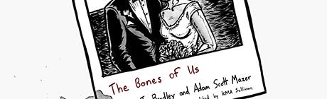 Review: The Bones of Us by J. Bradley and Adam Scott Mazer
