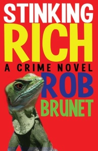 Stinking Rich, the novel