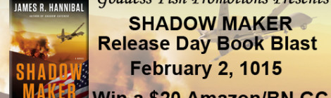 New Release + #giveaway: Shadow Maker by James R. Hannibal