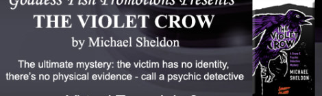 The Violet Crow: An excerpt + #giveaway from Michael Sheldon