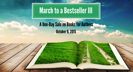 March to a Bestseller: All your favorite indie authors together at last