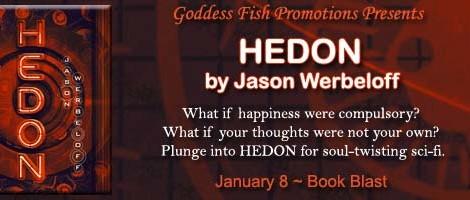 Hedon: An excerpt + #giveaway from Jason Werbeloff
