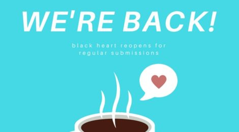 Black Heart now reopen to regular submissions